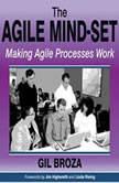 The Agile MindSet Making Agile Processes Work