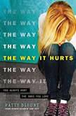 Way It Hurts, The, Patty Blount