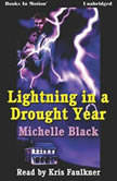 Lightning In A Drought Year, Michelle Black