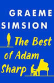 The Best of Adam Sharp, Graeme Simsion