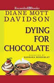 Dying for Chocolate, Diane Mott Davidson