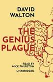 The Genius Plague, David Walton