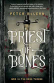 Priest of Bones, Peter McLean