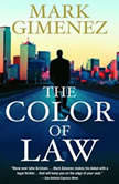 The Color of Law, Mark Gimenez