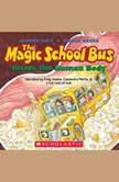 The Magic School Bus Inside the Human Body, Joanna Cole
