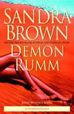 Demon Rumm, Sandra Brown