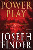 Power Play, Joseph Finder