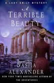 A Terrible Beauty A Lady Emily Mystery, Tasha Alexander