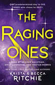 The Raging Ones, Krista Ritchie