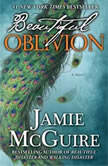 Beautiful Oblivion, Jamie McGuire