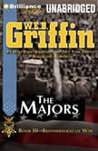 The Majors Book Three of the Brotherhood of War Series, W.E.B. Griffin