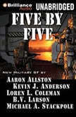 Five by Five, Kevin J. Anderson