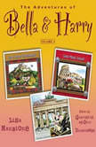 The Adventures of Bella & Harry, Vol. 4 Lets Visit Edinburgh!, Lets Visit Rome!, Lets Visit Berlin!, Lisa Manzione