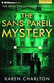The Sans Pareil Mystery, Karen Charlton