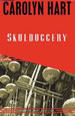 Skulduggery, Carolyn Hart