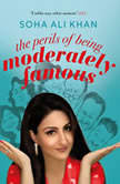 The Perils Of Being Moderately Famous, Soha Ali Khan