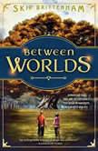Between Worlds, Skip Brittenham