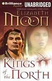 Kings of the North, Elizabeth Moon