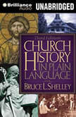 Church History in Plain Language Fourth Edition, Bruce L. Shelley