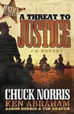 A Threat to Justice, Chuck Norris