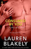 Consumed by You, Lauren Blakely