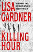 The Killing Hour, Lisa Gardner