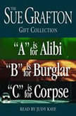 "Sue Grafton ABC Gift Collection ""A"" Is for Alibi, ""B"" Is for Burglar, ""C"" Is for Corpse, Sue Grafton"