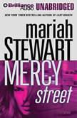 Mercy Street, Mariah Stewart
