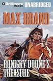 Ronicky Doone's Treasure, Max Brand