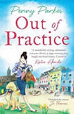 Out of Practice, Penny Parkes