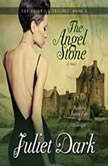 The Angel Stone, Juliet Dark