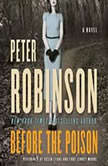 Before the Poison, Peter Robinson