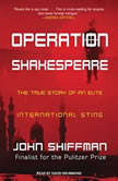 Operation Shakespeare The True Story of an Elite International Sting, John Shiffman
