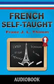 French Self-Taught, Franz J. L. Thimm