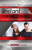 Instant Communication Skills, The INSTANT-Series