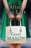 After You Left, Carol Mason
