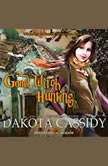 Good Witch Hunting, Dakota Cassidy