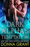 Dark Alpha's Temptation A Reaper Novel, Donna Grant