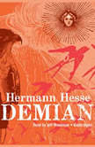 Demian The Story of Emil Sinclairs Youth, Hesse, Hermann