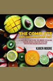 The Complete Anti-Inflammatory Diet, Karen Moore