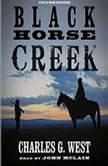 Black Horse Creek, Charles G. West