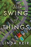 The Swing of Things, Linda Keir