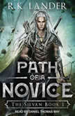 Path of a Novice, R.K. Lander