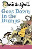 Nate the Great Goes Down in the Dumps, Marjorie Weinman Sharmat