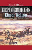 The Pumpkin Rollers, Elmer Kelton