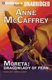 Moreta: Dragonlady of Pern, Anne McCaffrey