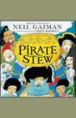 Pirate Stew, Neil Gaiman