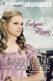 Calypso Magic, Catherine Coulter