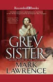 Grey Sister, Mark Lawrence