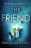 The Friend, Teresa Driscoll